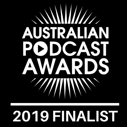 Australian Podcast Awards 2019